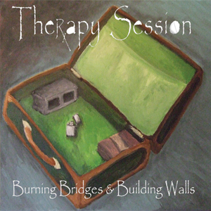 Burning Bridges & Building Walls